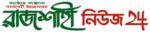 rajshahi news 24