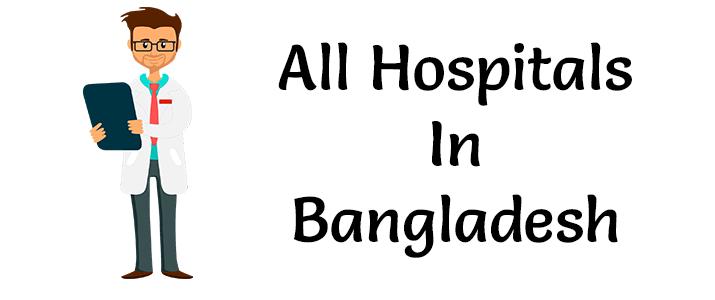 Hospitals In Bangladesh